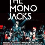 The Mono Jacks la Hard Rock Cafe: Categoria VIP este sold out
