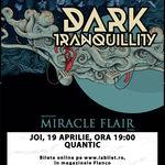 Miracle Flair va deschide concertul Dark Tranquility