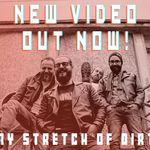 RoadkillSoda au lansat un clip pentru 'My Stretch of Dirt'