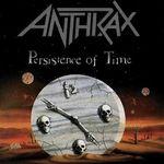 Anthrax au lansat un nou episod din seria 'Persistence Of Time Anniversary'