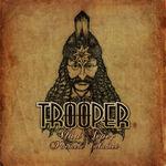Asculta piese de pe noul album Trooper!