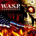 Demonstreaza ca esti fan adevarat W.A.S.P. !