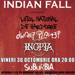 Indian Fall, Lotul National De Hardcore, Dwarf Planet si Inopia concerteaza la Bucuresti