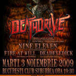 Deathdrive, Nine Eleven, Fire at Will si Deadeye Dick concerteaza astazi in Suburbia