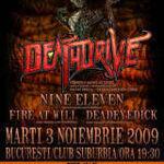 Deathdrive, Nine Eleven, Fire at Will si Deadeye Dick concerteaza astazi in Suburbia