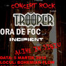 Poze Poze Incipient - Concert Trooper,Ora de Foc si Incipient